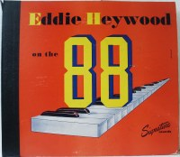 >>Listen to this 1947 Eddie Heywood recording on the Signature label--